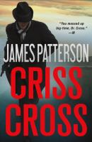 Cover image for Criss cross. bk. 27 : Featuring Alex Cross series