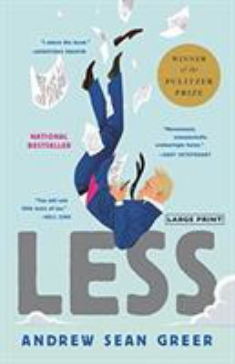 Cover image for Less [large print] : a novel