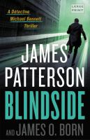Cover image for Blindside. bk. 12 [large print] : Michael Bennett series