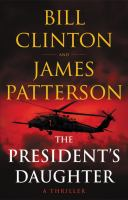 Cover image for The president's daughter : a thriller