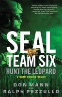 Cover image for Hunt the leopard. bk. 8 : SEAL Team Six series : A Thomas Crocker thriller