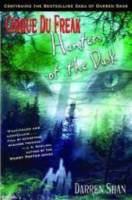 Cover image for Hunters of the dusk. bk. 7 : Cirque du Freak series