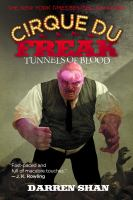 Cover image for Tunnels of blood. bk. 3 : Cirque du Freak series