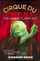 Cover image for The vampire's assistant. bk. 2 : Cirque du Freak series