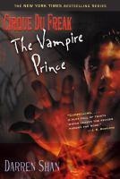 Cover image for The vampire prince. bk. 6 : Cirque du Freak series