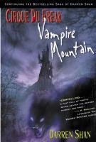 Cover image for Vampire Mountain. bk. 4 : Cirque du Freak series