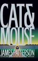 Cover image for Cat & mouse. bk. 4 : Alex Cross series