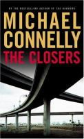Cover image for The closers. bk. 11 : Harry Bosch series