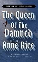 Cover image for The queen of the damned, bk. 3 : Vampire chronicles series