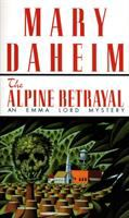 Cover image for The Alpine betrayal