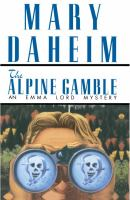 Cover image for ALPINE GAMBLE