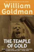 Imagen de portada para William Goldman's The temple of gold.