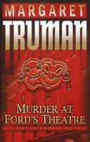 Cover image for Murder at Ford's Theatre. bk. 19 : Capital crimes series