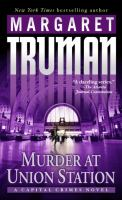 Cover image for Murder at Union Station. bk. 20 : Capital crimes series