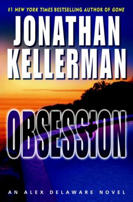 Cover image for Obsession. bk. 21 : Alex Delaware series