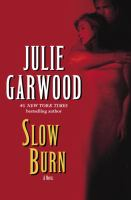 Cover image for Slow burn. bk. 5 : Buchanan series