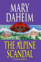 Cover image for The Alpine scandal. bk. 19 : Emma Lord series