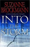 Cover image for Into the storm. bk. 10 : Troubleshooters series : a novel