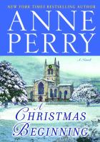Cover image for A Christmas beginning. bk. 5 : Christmas novella series