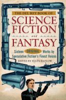 Imagen de portada para The Del Rey book of science fiction and fantasy : sixteen original works by speculative fiction's finest voices