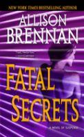Cover image for Fatal secrets. bk. 2 a novel of suspense : F.B.I. series