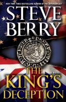 Cover image for The king's deception. bk. 8 : a novel : Cotton Malone thriller series