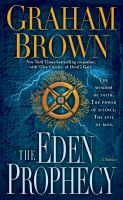 Cover image for The Eden prophecy. bk. 3 Danielle Laidlaw series