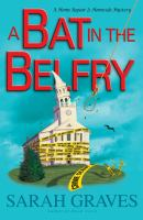 Cover image for A bat in the belfry. bk. 16 : Home repair is homicide mystery series