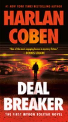 Cover image for Deal breaker. bk. 1 : Myron Bolitar series