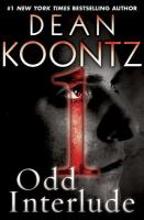 Cover image for Odd interlude 1 a novel