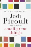 Cover image for Small great things. bk. 1 : a novel : Ruth Jefferson series
