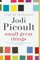 Cover image for Small great things A Novel.
