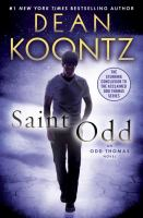 Cover image for Saint Odd. bk. 7 : Odd Thomas series