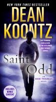Cover image for Saint odd Odd Thomas Series, Book 7.