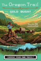Cover image for Gold rush! bk. 7 : Oregon Trail series