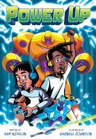 Imagen de portada para Power up [graphic novel]