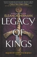Cover image for Legacy of kings. bk. 1 : Blood of gods and royals series