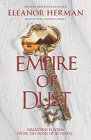 Imagen de portada para Empire of dust. bk. 2 : Blood of gods and royals series