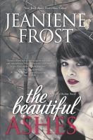 Imagen de portada para The beautiful ashes. bk. 1 : Broken destiny series