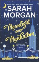 Cover image for Moonlight over Manhattan. bk. 6 : From Manhattan with love series
