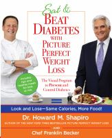 Cover image for Eat & beat diabetes with picture perfect weight loss : the visual program to prevent and control diabetes