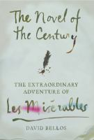 Cover image for The novel of the century : the extraordinary adventure of Les Misérables