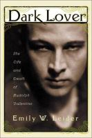 Cover image for Dark lover : the life and death of Rudolph Valentino