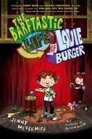 Imagen de portada para The barftastic life of Louie Burger. bk.1 : Barftastic Life of Louie Burger series