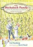 Cover image for The Huckabuck family and how they raised popcorn in Nebraska and quit and came back