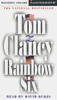 Cover image for Rainbow Six. bk. 10 Jack Ryan series