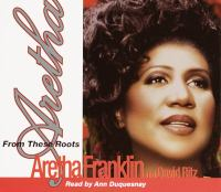 Cover image for Aretha from these roots