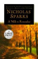 Cover image for A walk to remember [large print]