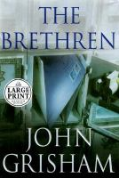 Cover image for The brethren [large print]