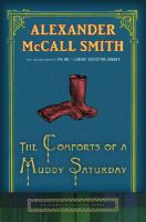 Cover image for The comforts of a muddy Saturday. bk. 5 [large print] : Isabel Dalhousie series
